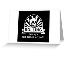 ROLLING through the Gates of Hell! (Murray - Monkey Island) Greeting Card