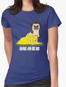 Beauty and the Pug Womens Fitted T-Shirt