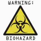 Warning: Biohazard by Samantha Creary