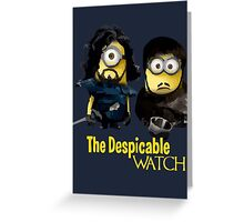 Game of thrones the despicable watch Greeting Card