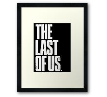 The Last of us Framed Print