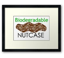 biodegradadable nutcase Framed Print