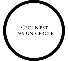 "Ceci N'est Pas un Cercle. (""This is not a circle."") Photographic Print"