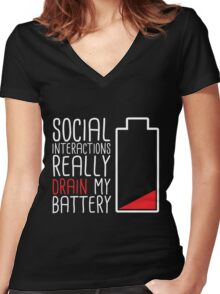 Social Interactions Really Drain My Battery - Black Women's Fitted V-Neck T-Shirt