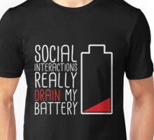 Social Interactions Really Drain My Battery - Black Unisex T-Shirt