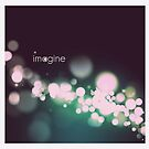dream.imagine.create. by Angel Warda