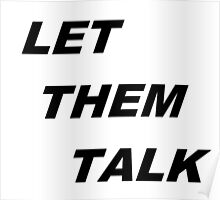 let them talk Poster