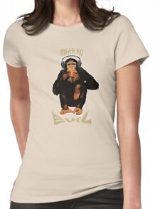 Hear no evil Womens Fitted T-Shirt