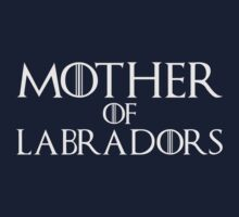 Mother of Labradors T Shirt by bitsnbobs