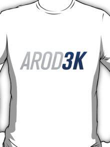AROD 3K 3,000 hits T-Shirt