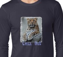 Chill Out T Long Sleeve T-Shirt