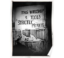 This Workshop and Tools Strictly Private Poster