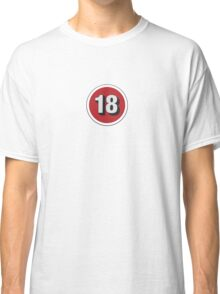 Over 18 Classic T-Shirt