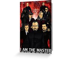 I Am The Master Greeting Card