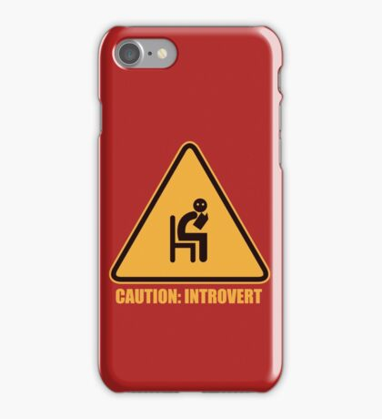 Caution Introvert Sign iPhone Case/Skin