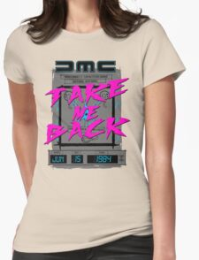 Take Me Back Womens Fitted T-Shirt