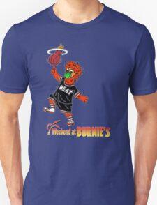 Weekend at Burnie's Unisex T-Shirt