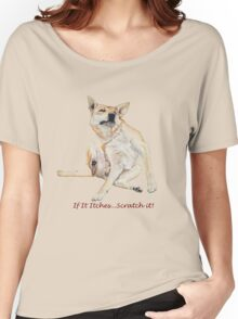 Cute funny dog scratching art with humorous slogan Women's Relaxed Fit T-Shirt