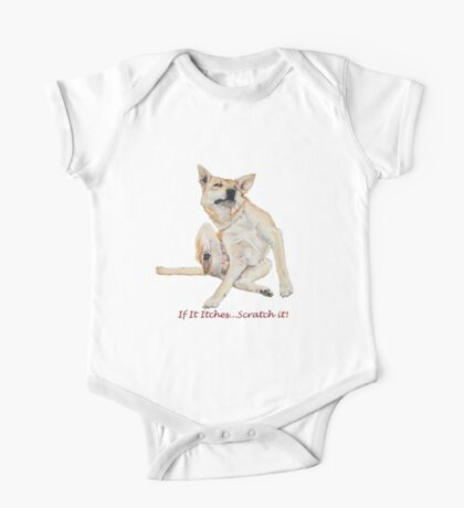 Cute funny dog scratching art with humorous slogan One Piece - Short Sleeve