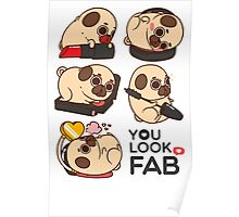 You Look Fab! -Puglie Poster
