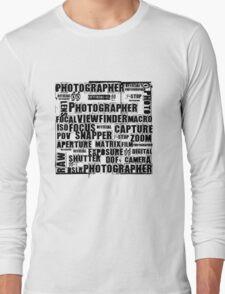 Photographer T-shirt Long Sleeve T-Shirt