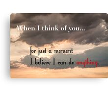 When I Think of You Canvas Print