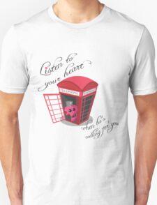 Listen to your heart T-Shirt