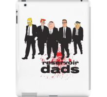 Reservoir Dads (Reservoir Dogs + Family Guy + Simpsons + King of the Hill + Flintstones + Jetsons mashup) iPad Case/Skin