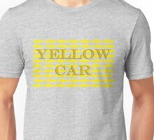 Yellow Car Yellow Car Yellow Car! Unisex T-Shirt