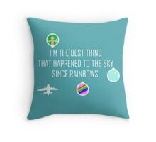 The Best Thing Throw Pillow