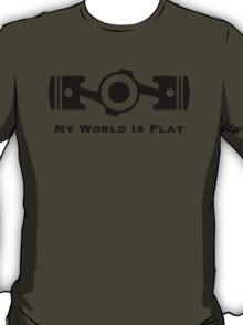 My World is Flat T-Shirt