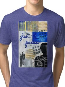 Just Be FEARLESS Tri-blend T-Shirt