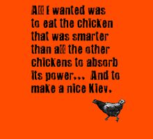 Orange is the New Black - Absorb the chicken's power... T-Shirt