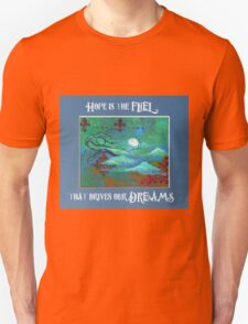 Hope is the fuel - Art by ANGIECLEMENTINE Unisex T-Shirt