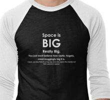 Space is BIG - Hitchhikers Guide to the Galaxy - dark background Men's Baseball ¾ T-Shirt