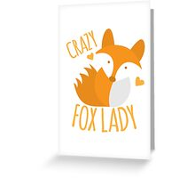 Crazy Fox lady Greeting Card