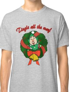 Tingle All the Way Classic T-Shirt