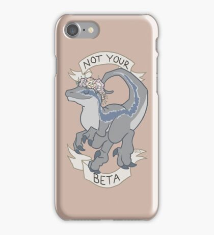 Not Your Beta iPhone Case/Skin