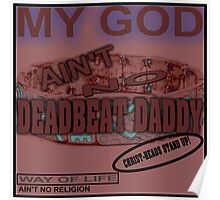 NO DEADBEAT DADDY! Poster