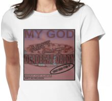 NO DEADBEAT DADDY! Womens Fitted T-Shirt