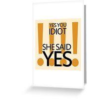 Vauseman - She said Yes Greeting Card