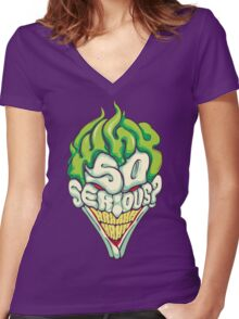 Why so Serious Women's Fitted V-Neck T-Shirt