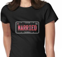 Same Sex Marriage License Plate Womens Fitted T-Shirt