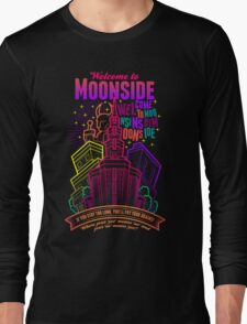 Welcome to Moonside Long Sleeve T-Shirt