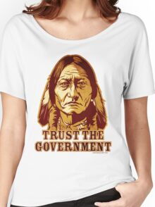 Trust The Government Sitting Bull Edition Women's Relaxed Fit T-Shirt