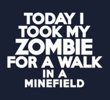 Today I took my zombie for a walk by onebaretree