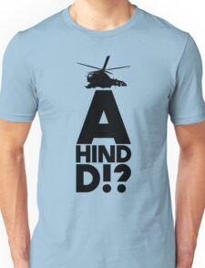 A Hind D!? T-Shirt