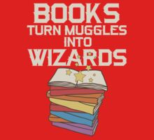 Books Turn Muggles Into Wizards T Shirt One Piece - Short Sleeve