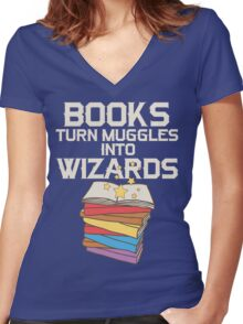 Books Turn Muggles Into Wizards T Shirt Women's Fitted V-Neck T-Shirt