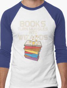 Books Turn Muggles Into Wizards T Shirt Men's Baseball ¾ T-Shirt